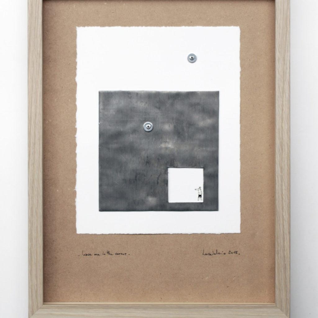 leave me in a corner. stampa a ricalco e piombo su carta calcografica e mdf cm. 42,5 x 32,5. 2015